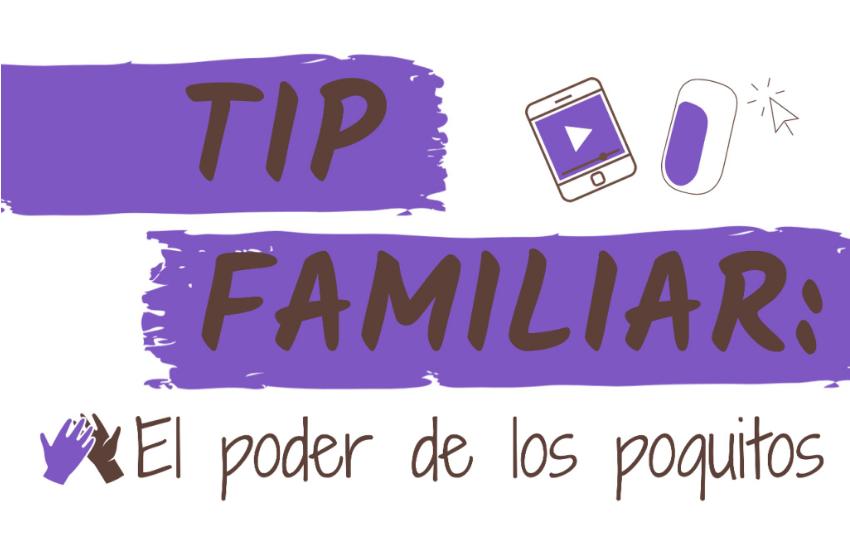 El Poder de los Poquitos / #TipFamiliar