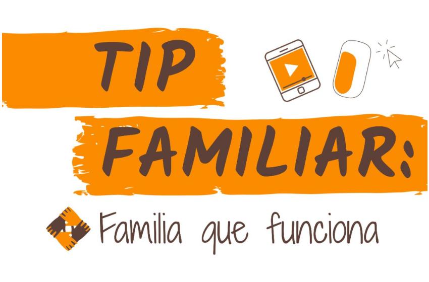 Familia que funciona / #TipFamiliar