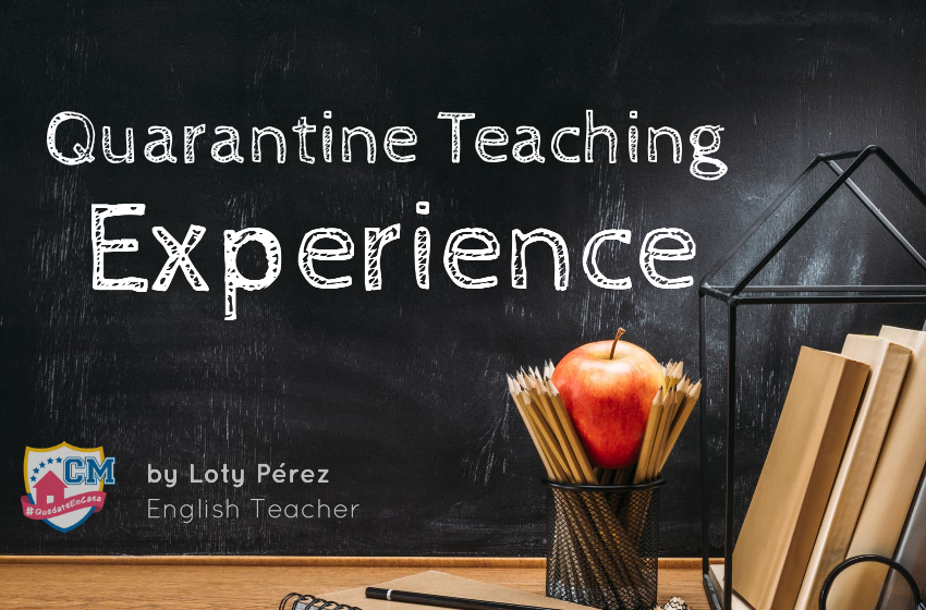 Quarantine Teaching Experiences